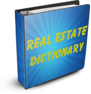 Click Here For Real Estate Dictionary